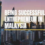 Successful Entrepreneur in Malaysia