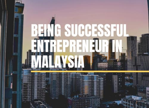 Successful Entrepreneur in Malaysia