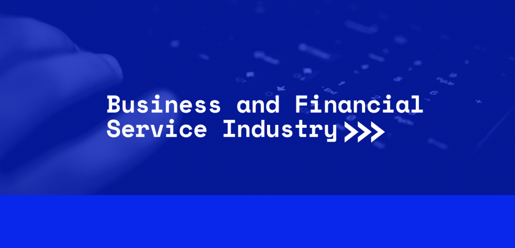 Business and Financial Service Industry