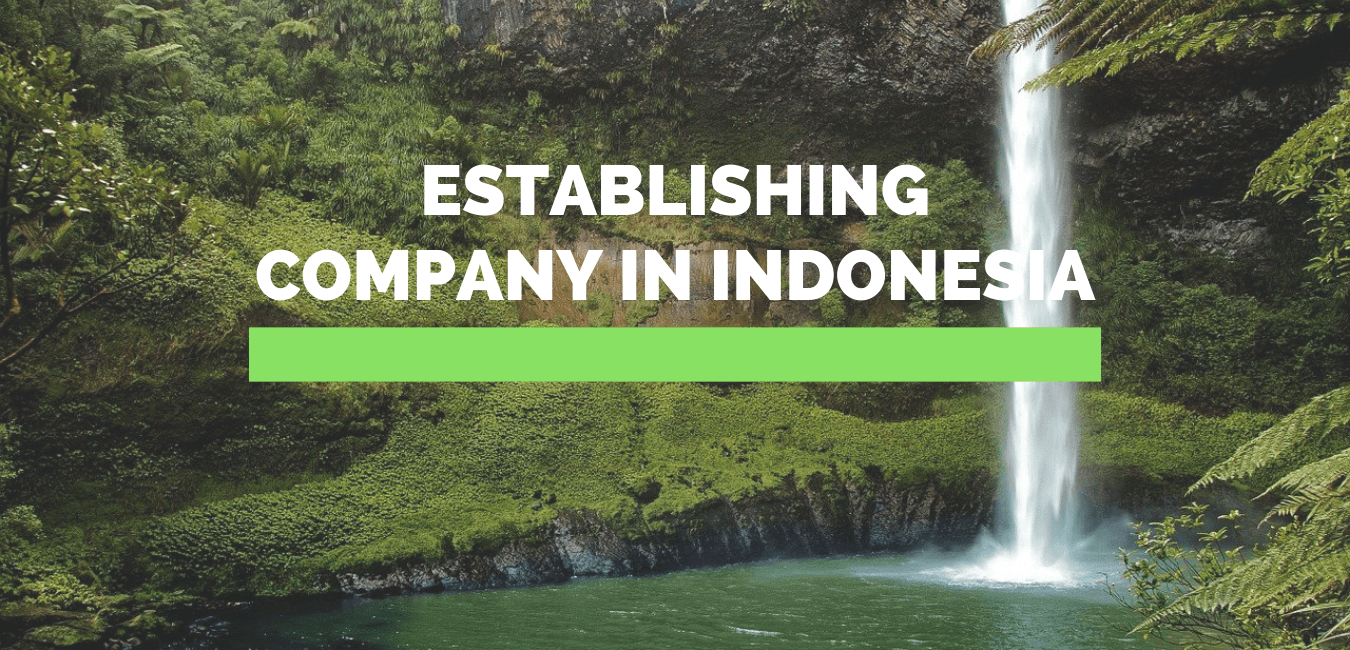 Establishing Company in Indonesia