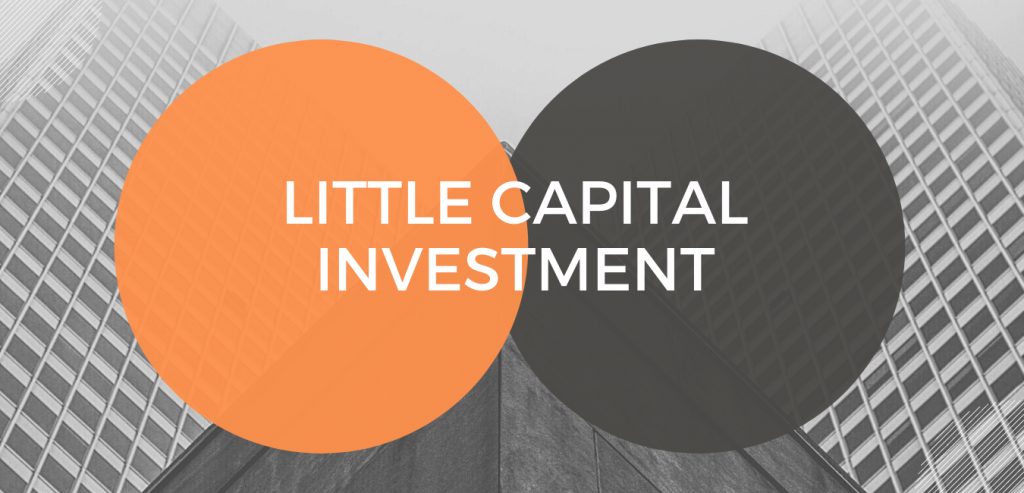 little capital investment