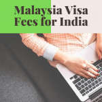 Malaysia Visa Fees for India