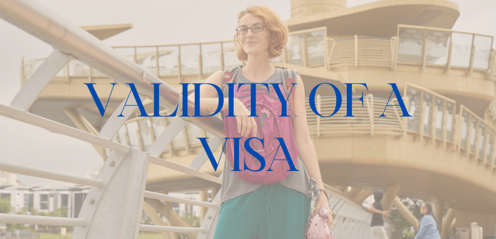 Validity of a Visa