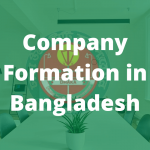 Company Formation in Bangladesh